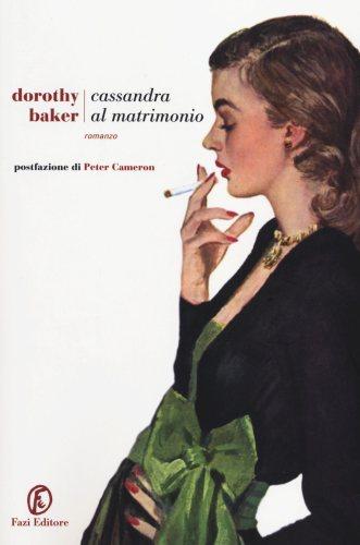 cassandra-al-matrimonio-dorothy-baker-recensione - mcmusa
