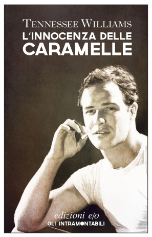 L'innocenza delle caramelle - Tennessee Williams