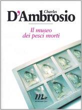 Il museo dei pesci morti - D'Ambrosio