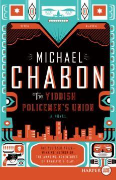 The Yiddish Policemen's Union | Michael Chabon