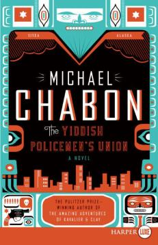 The Yiddish Policemen's Union | Michael Chabon