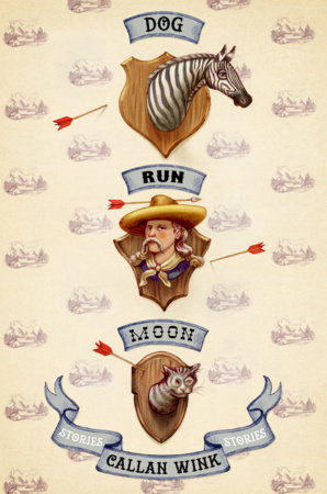Dog Run Moon | Callan Wink