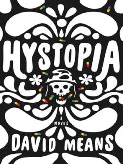 Hystopia | David Means